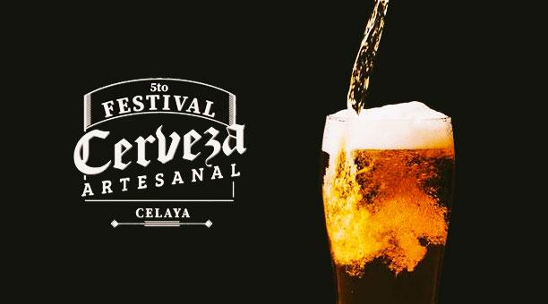 5to Festival de la Cerveza Artesanal en Celaya | Nuestras Ferias